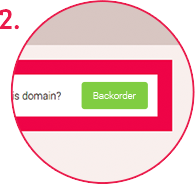 2. Select backorder to backorder domain